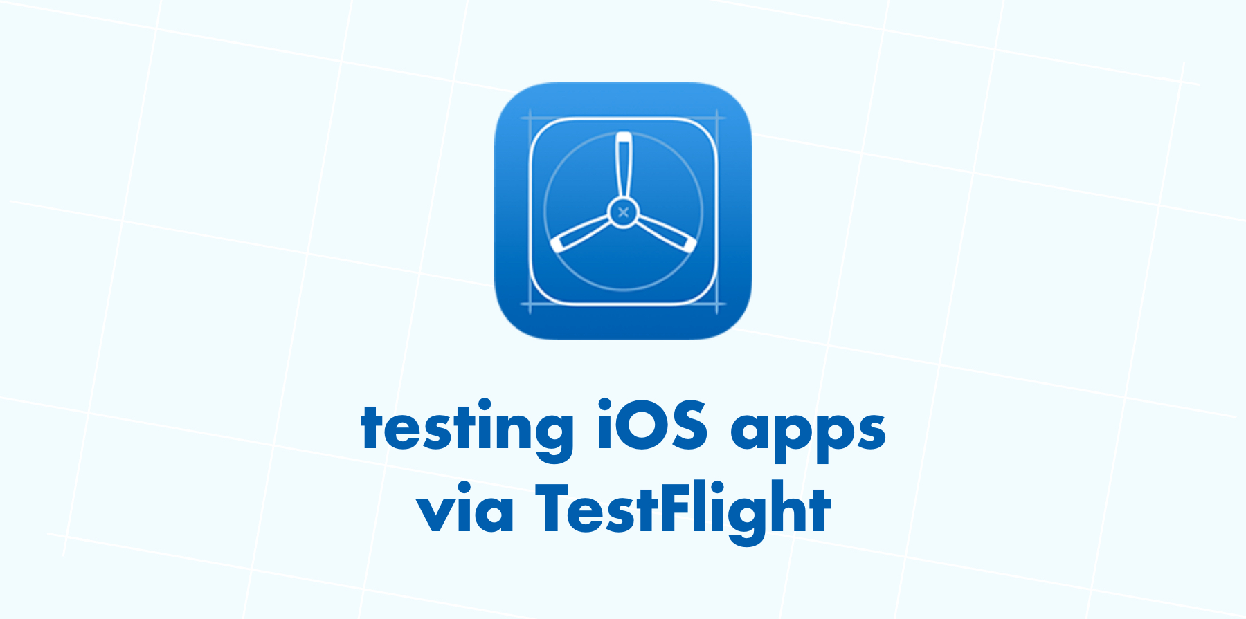 Testing iOS Apps via TestFlight Image