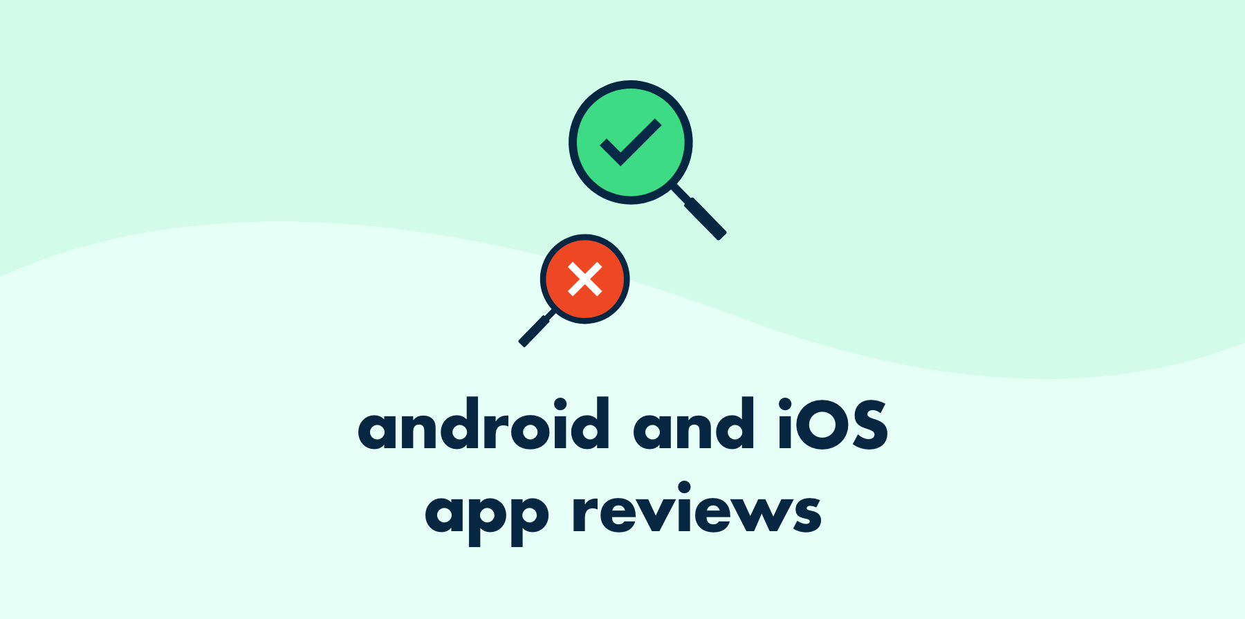 Android and iOS App Reviews Image