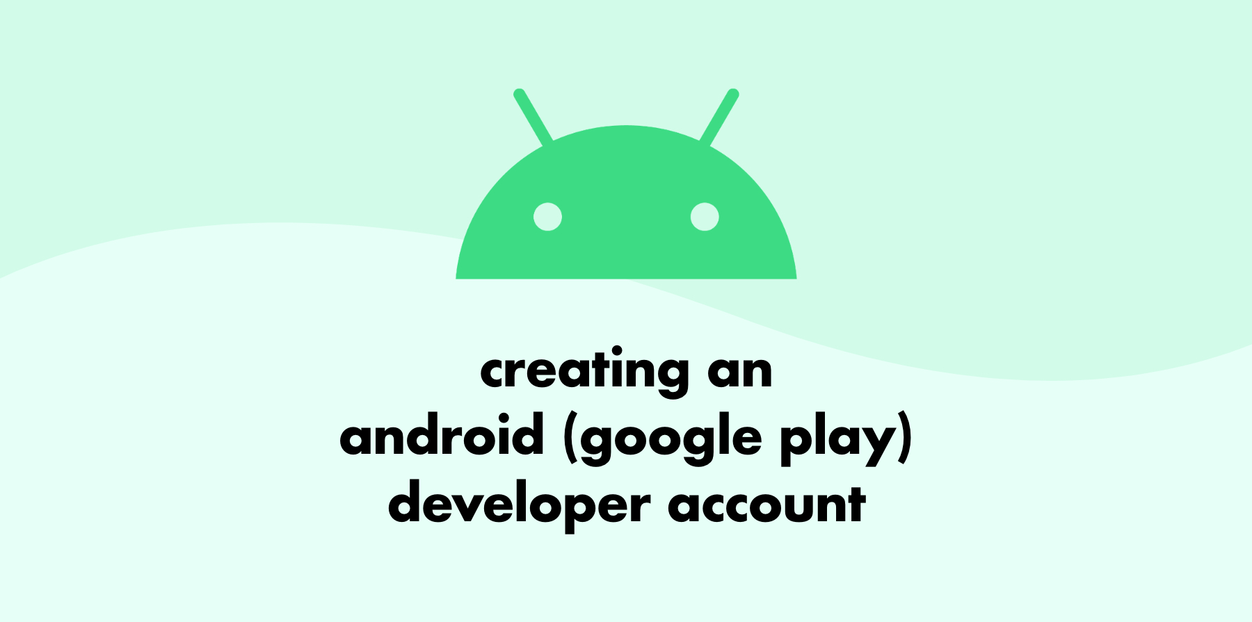 Creating an Android Developer Account Image